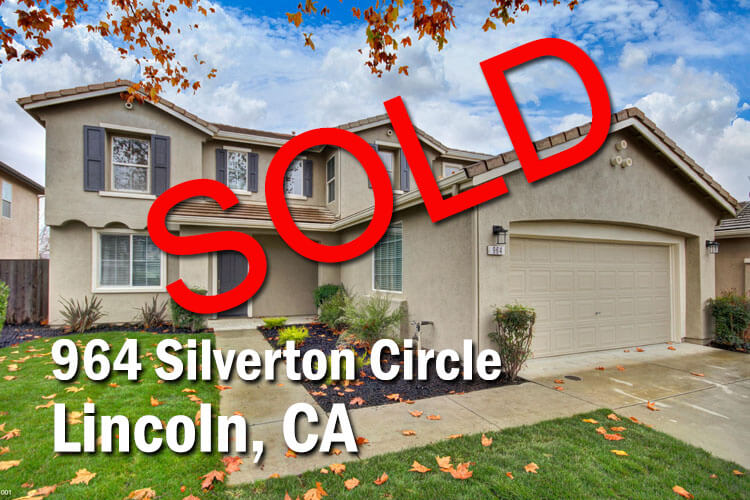 964 Silverton Circle Lincoln CA 95648